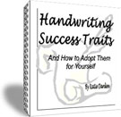 Handwriting Success Traits - And How to Adopt Them for Yourself, an ebook and teleclass