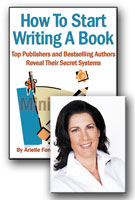 How To Start Writing A Book Mini-Course - by Arielle Ford
